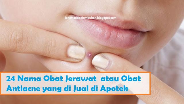 Obat Anti Jerawat atau Anti Acne yang di Jual di Apotek