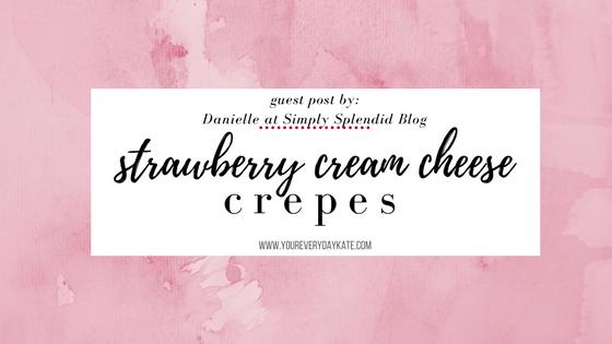 recipe strawberry cream cheese crepes