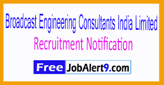 BECIL Broadcast Engineering Consultants India Limited Recruitment Notification 2017 Last Date 14-07-2017