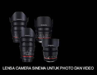 LENSA CAMERA SINEMA UNTUK PHOTO DAN VIDEO
