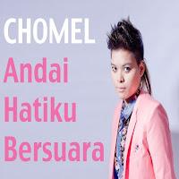 Lirik Lagu Chomel Andai Hatiku Bersuara