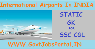 INTERNATIONAL AIRPORTS IN INDIA STATIC GK FOR SSC CGL EXAM