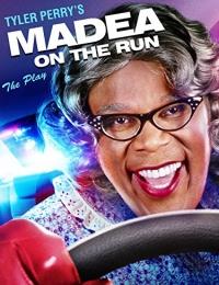 Tyler Perry's: Madea on the Run   Bmovies