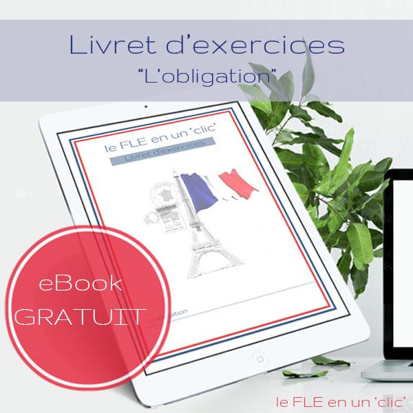 Cours et livret d'exercices gratuit (avec solutions) sur l'obligation en français