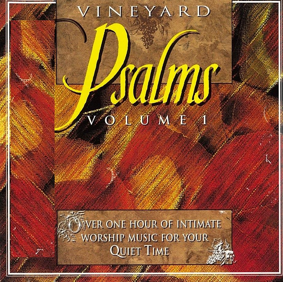 Vineyard Music-Psalms-Vol 1-