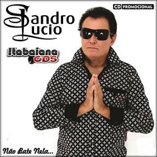 Sandro Lúcio - CD Promocional 2016