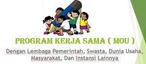 Contoh Program Kerja Sama ( MOU ) Dengan Lembaga Pemerintah, Swasta, Dunia Usaha, Masyarakat, Dan Instansi Lainnya
