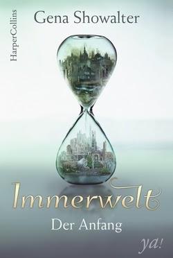 Bücherblog. Rezension. Buchcover. Immerwelt - Der Anfang (Band 1) von Gena Showalter. Jugendbuch, Fantasy. Harper Collins.