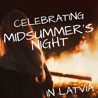 Celebrating Midsummer's Night in Latvia, as part of Around the World in 30 Days- Geography and cultural activities for toddlers and preschoolers
