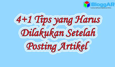 5 Tips yang Harus Dilakukan Setelah Posting Artikel