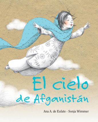 libros infantiles y juveniles para educar en la paz: le cielo de afganistán