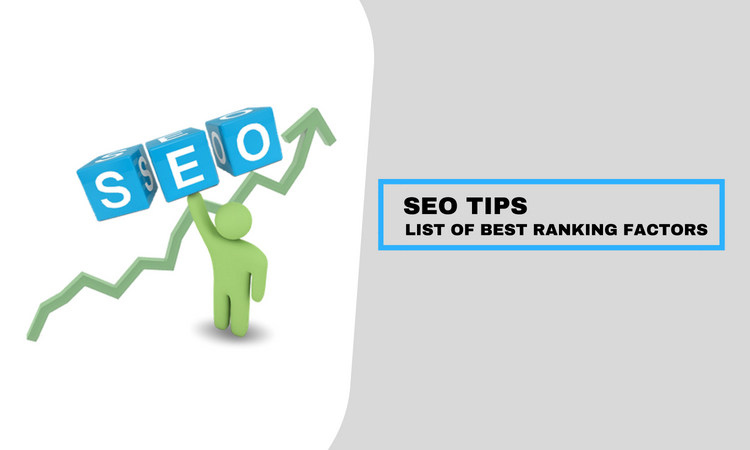 SEO Tips: List of Best Ranking Factors