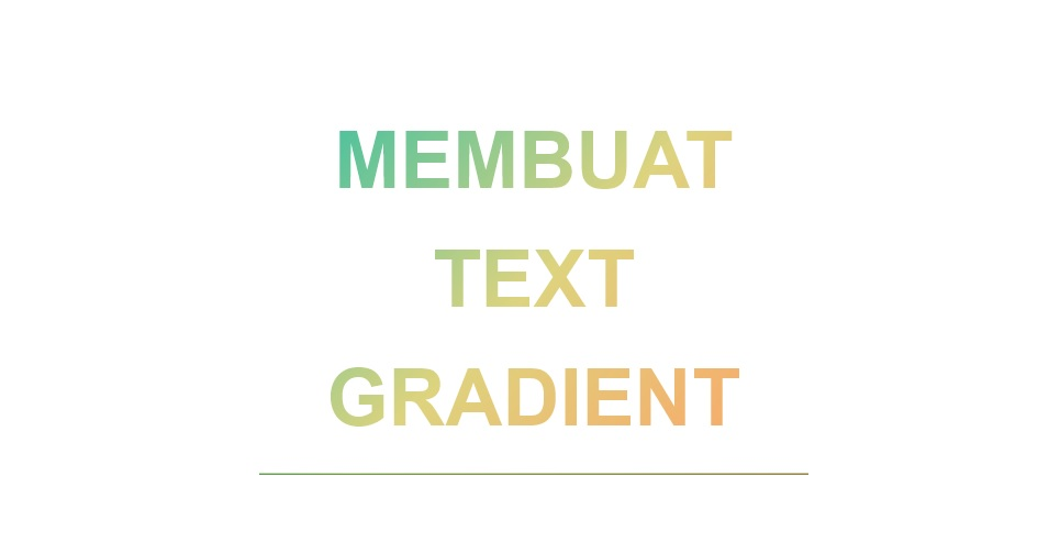 Cara membuat Warna Text Gradien di Blog