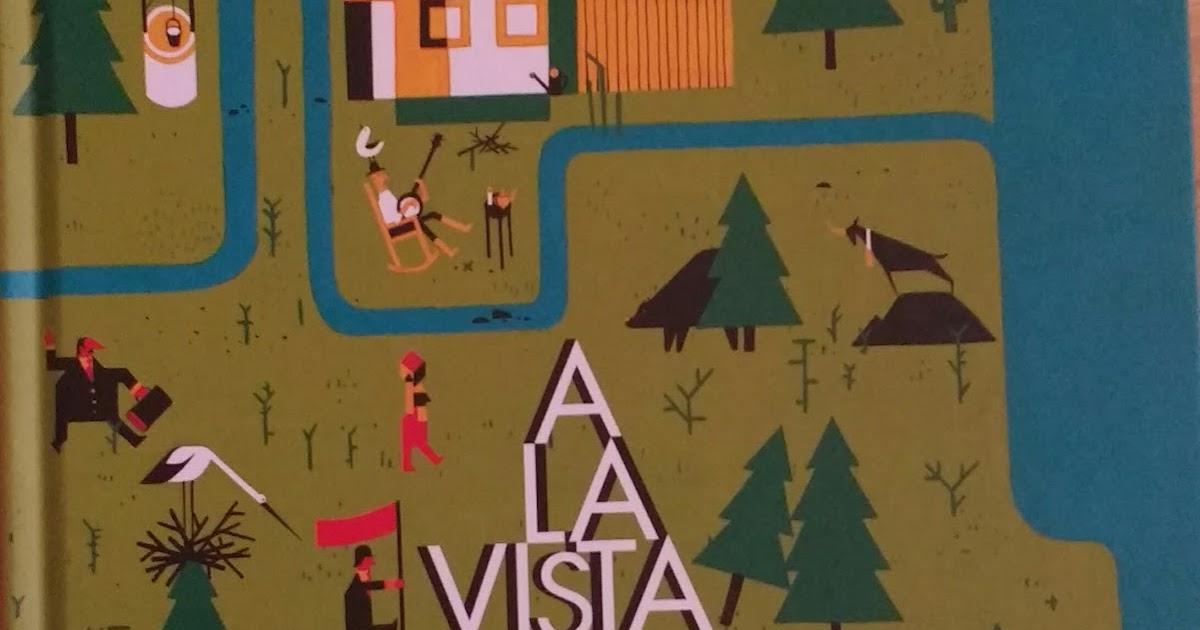 Reseña Infantil A la vista de Daniel Montero Galán. Boolino