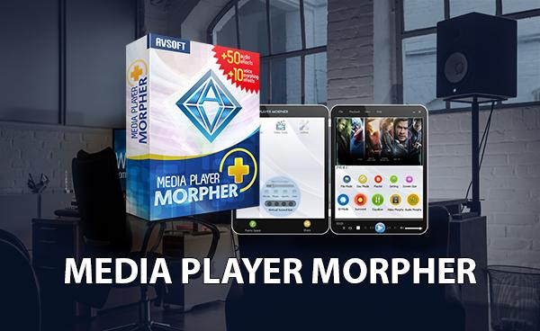 Media Player Morpher