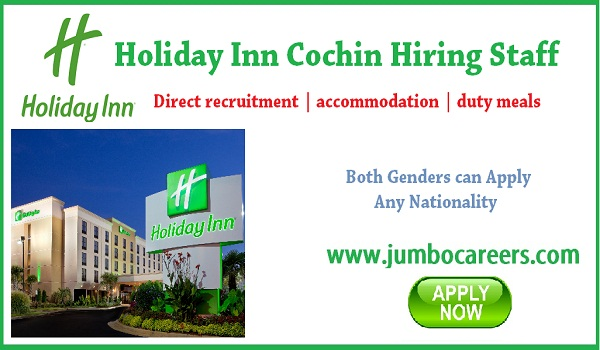 Star hotel job openings in Kochi, 4 star hotel jobs in Kochi,