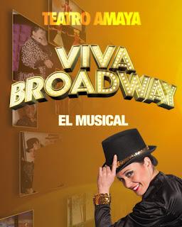 Viva Broadway, el musical [Teatro Amaya]