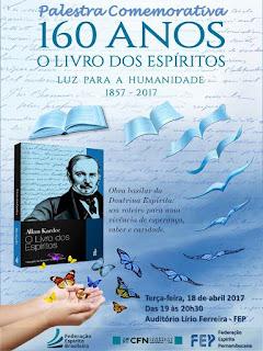 160 anos de O LIVRO DOS ESPÍRITOS: 18/04/1857 - 18/04/2017