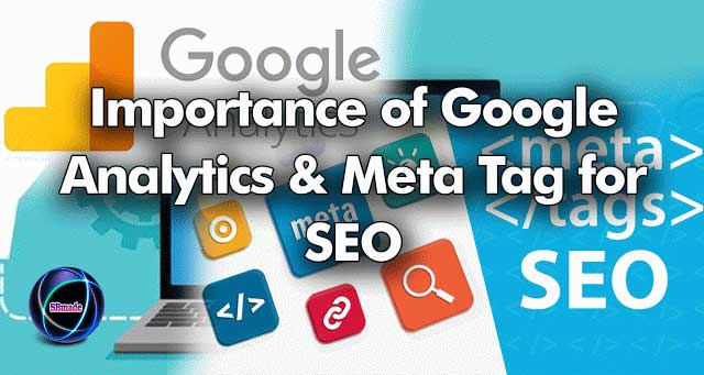 Importance of Google Analytics & Meta Tag for SEO