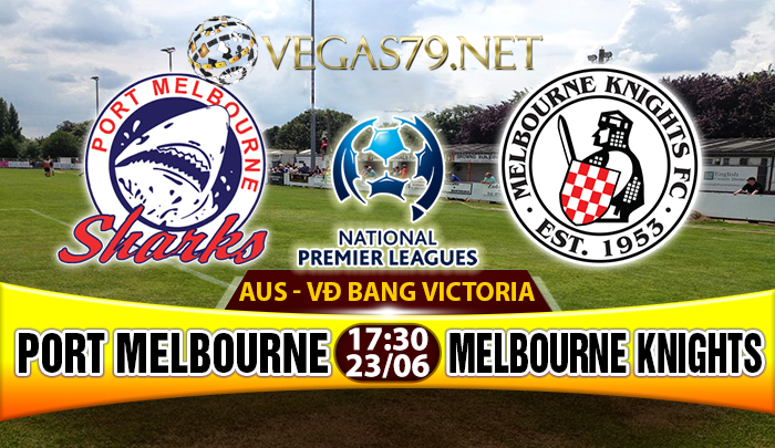 Nhận định Port Melbourne vs Melbourne Knights