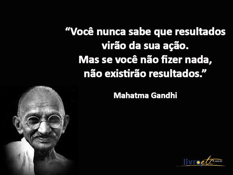 Blogaurimartini Os Melhores Pensamentos De Mahatma Gandhi