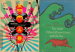 Mishima a Life in Four Chapters; The Sailor Who Fell from Grace with the Sea