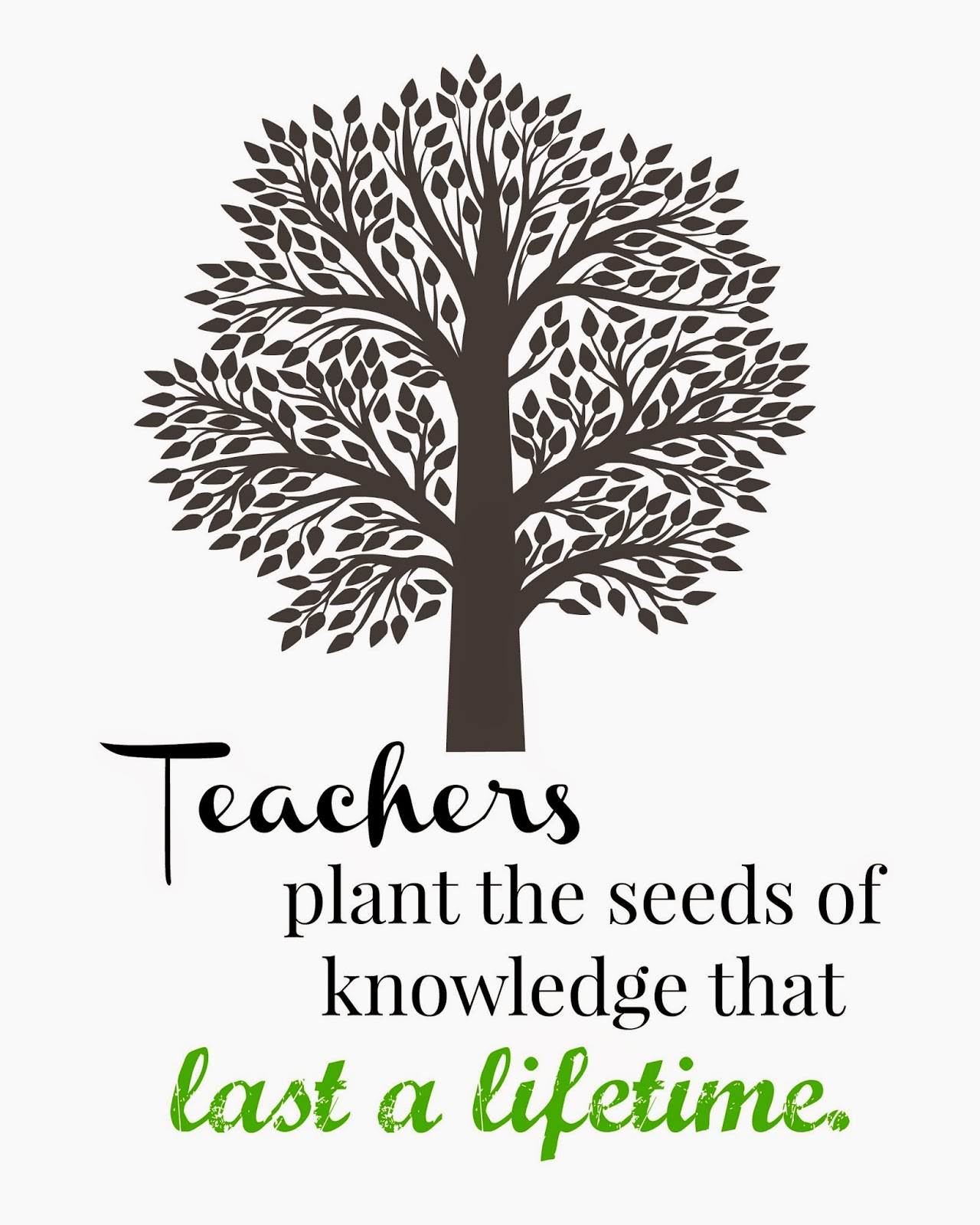 Quotes About Teachers Planting Seeds: 10 Free Printables For Teacher Appreciation Week