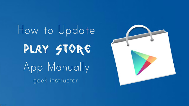 Update Play Store Manually