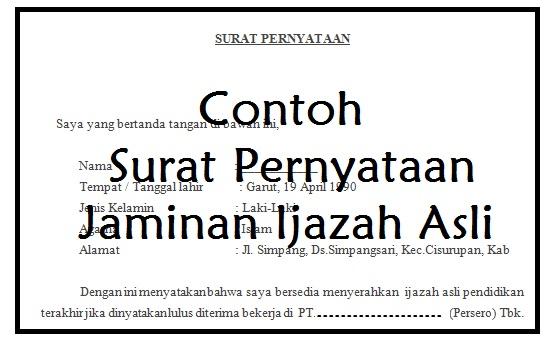 Contoh Surat Pernyataan Jaminan Ijazah Asli