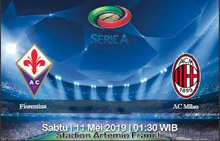Prediksi Fiorentina Vs AC Milan 11 Mei 2019