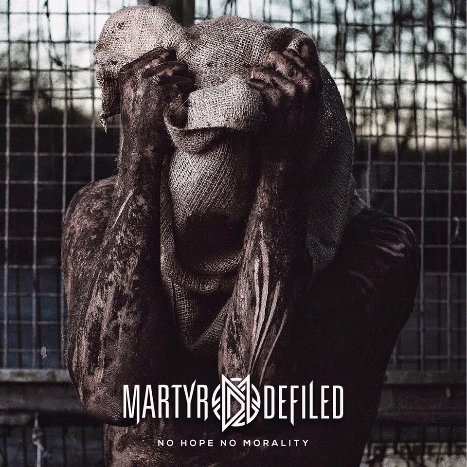 Martyr Defiled - No Hope No Morality (2014)