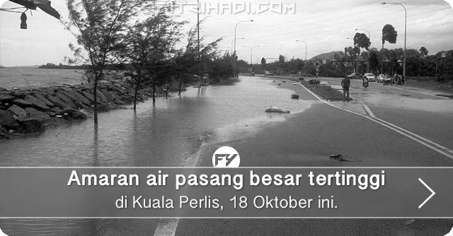 Info Air Pasang Besar Di Kuala Perlis 18 Oktober ini