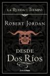 https://dragonesdepapeles.blogspot.com.es/2017/05/desde-dos-rios-de-robert-jordan.html