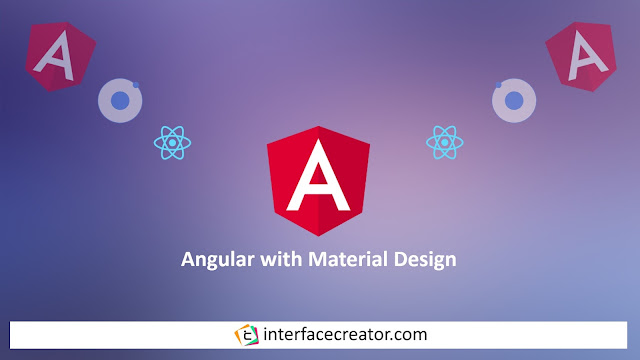 Angular Material for Angular 6,Angular Material for Angular,Angular Material for beginners