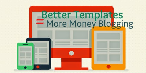 better-template-means-more-money-blogging