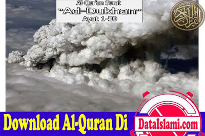 Download Surat Ad dukhan Mp3 Lengkap Suara Merdu