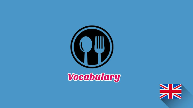 Kosakata Bahasa Inggris Restoran Disertai Gambar, Audio Dan Pronunciation