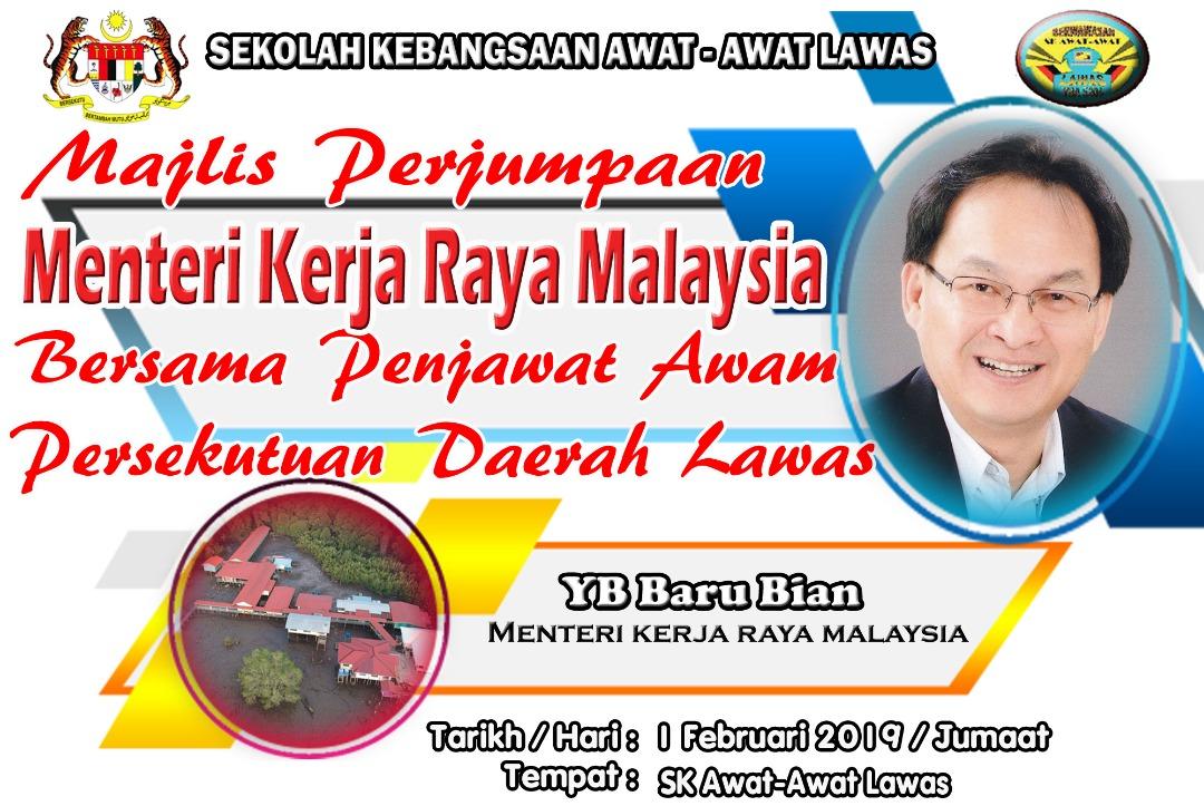 Majlis Perjumpaan Menteri Kerja Raya Malaysia Yb Baru Bian Sk Awat Awat Lawas