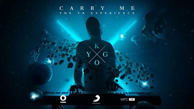 Kygo Carry Me - VR