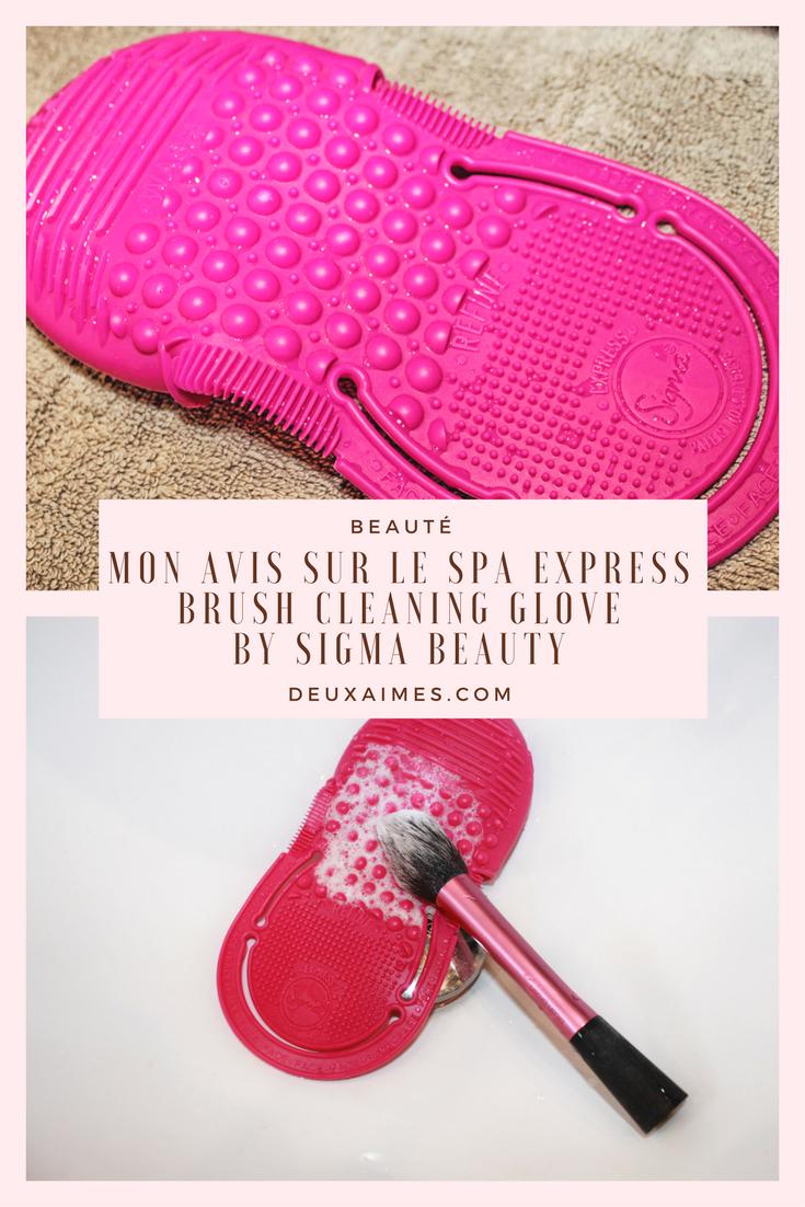 mon avis - spa express brush cleaning glove - sigma beauty - test beauté - nettoyage pinceau - Deuxaimes