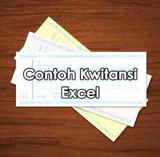 Contoh Kwitansi Format Excel Yang Baik Dan Benar