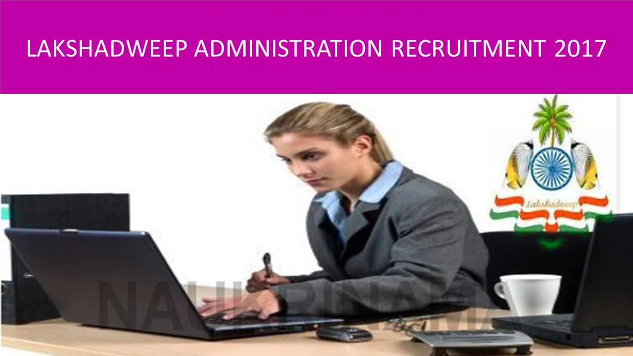 Lakshadweep Administration Recruitment 2017-18 Notification 02 Accounts Clerk Vacancies