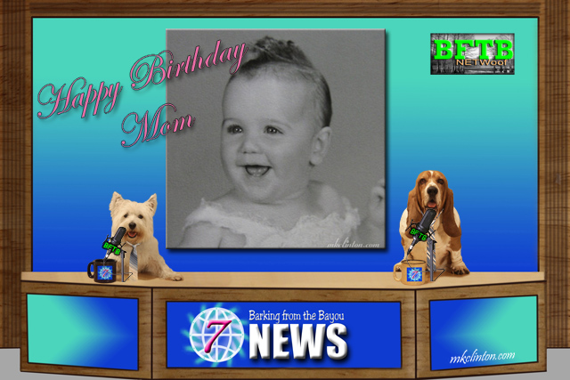 BFTB NETWoof News wishes our mom a happy birthday