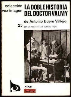 La doble historia del doctor Valmy : relato escénico en dos partes / A. Buero Vallejo