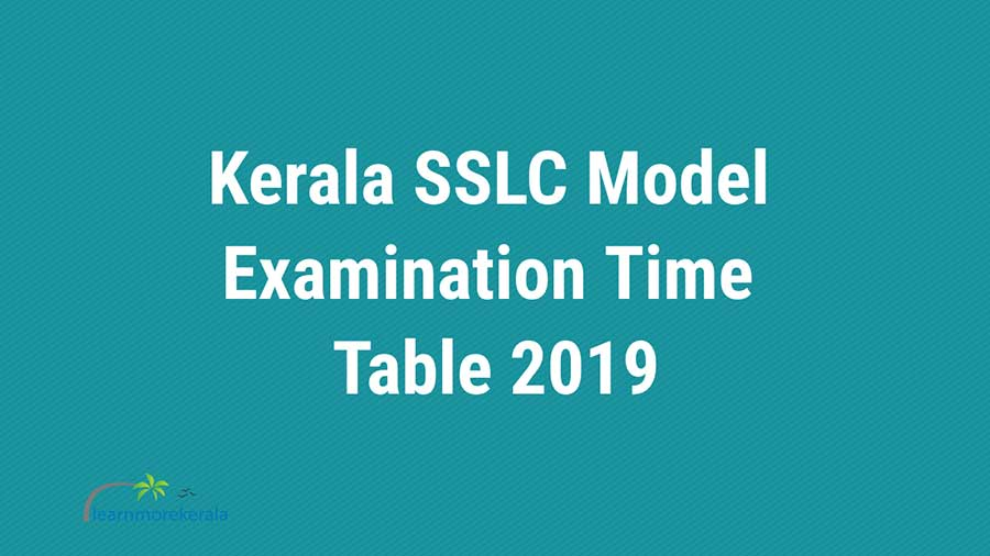 Kerala SSLC model exam time table 2019