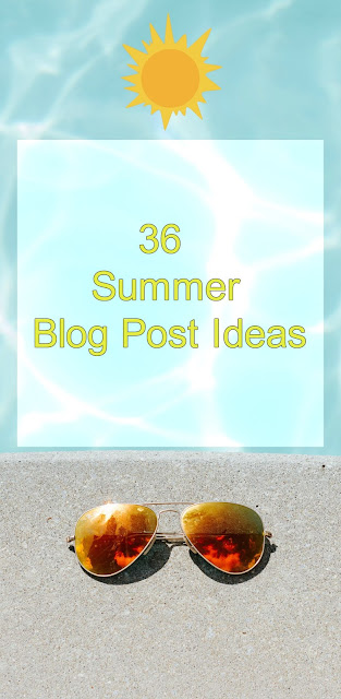 Summer Blog Post Ideas | Blog Ideas