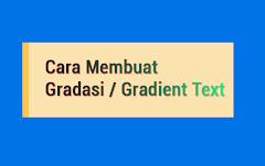 Cara Membuat Gradasi Teks Dengan CSS Ala Kompi Ajaib