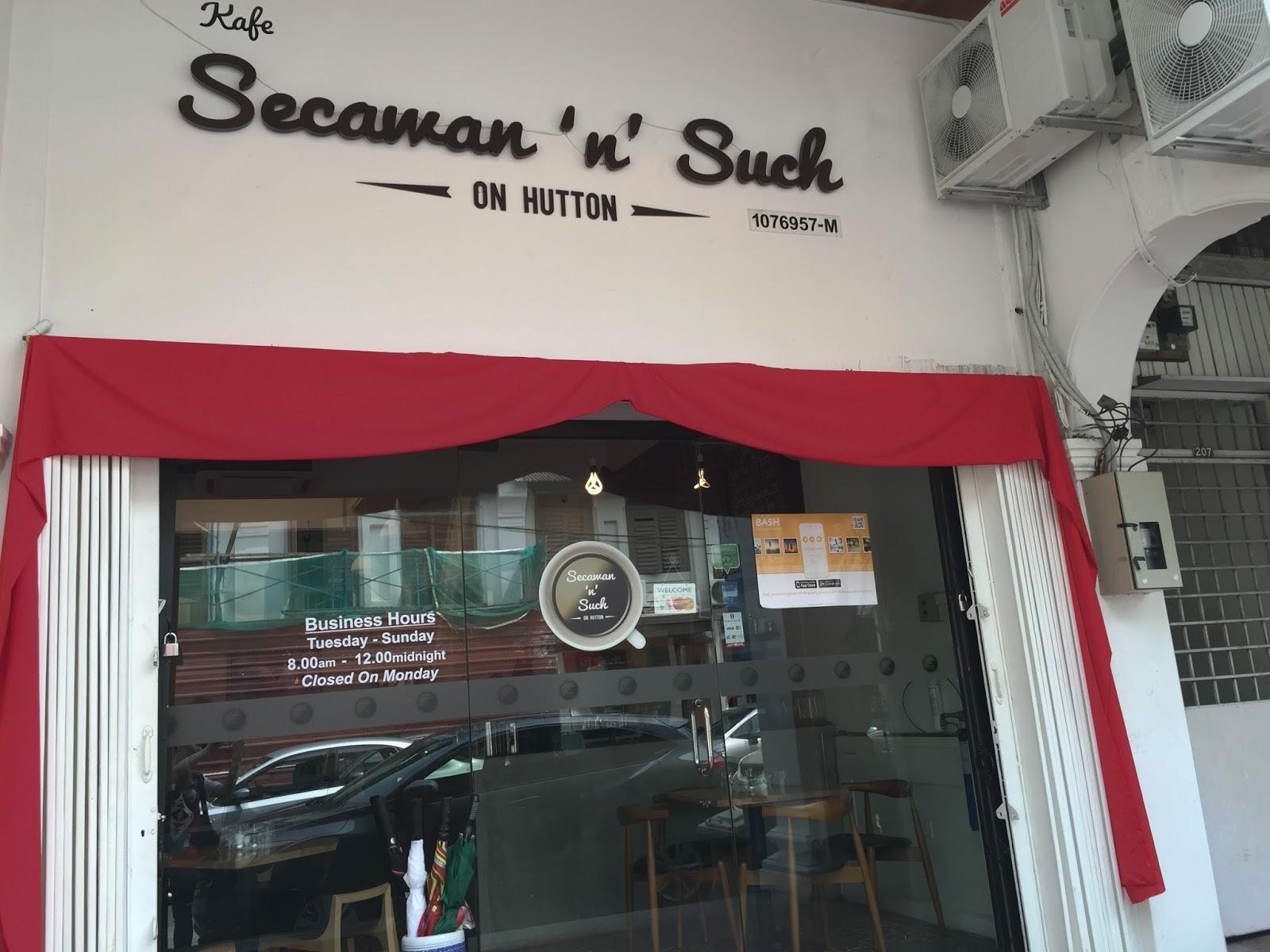 Penang Cafe - Secawan 'n' Such