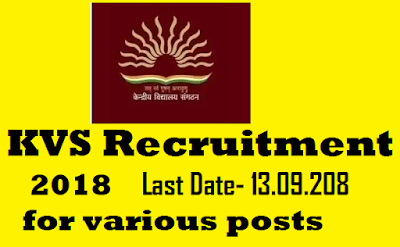 KVS Recruitment 2018- Application for Principal, TGT, PGT, Librarian & Other posts