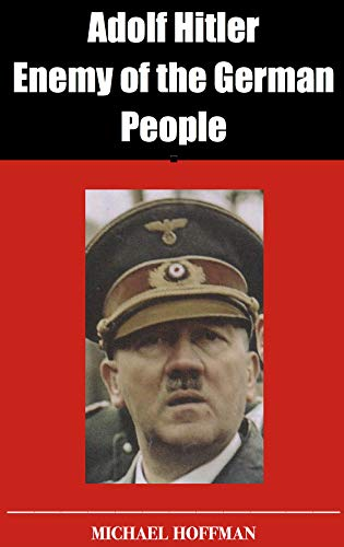 Read the first Chapter of Adolf Hitler: Enemy of the German People